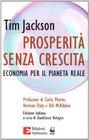 Prosperit senza crescita Economia per il pianeta reale