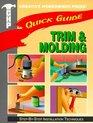 Quick Guide Trim  Molding