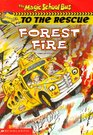 Forest Fire (Magic School Bus to the Rescue, No 1)