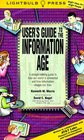 User's Guide to the Information Age