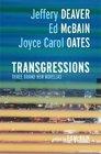 Transgressions 1 Three Brand New Novellas