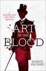 Art in the Blood: A Sherlock Holmes Adventure