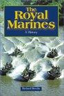 The Royal Marines A History