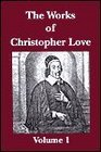 The Works of Christopher Love
