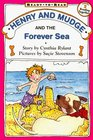 Henry and Mudge and the Forever Sea (Henry and Mudge, Bk 6)