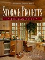 Storage Projects You Can Build (Stiles, David R. Weekend Project Book Series.)