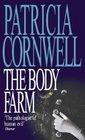 The Body Farm (Kay Scarpetta, Bk 5)