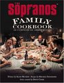 The Sopranos Family Cookbook As Compiled by Artie Bucco