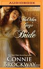 The Other Guy's Bride