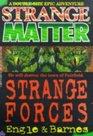 Strange Forces