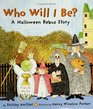 Who Will I Be A Halloween Rebus Story