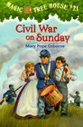 Civil War on Sunday (Magic Tree House, Bk 21)