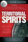 Territorial Spirits Practical Strategies for How to Crush the Enemy Through Spiritual Warfare