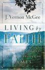 Living By Faith  Practical Lessons from the Epistle of James