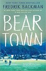 Beartown (Beartown, Bk 1)