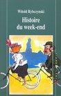 Histoire du week-end