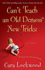 Can't Teach an Old Demon New Tricks (Demon, Bk 2)