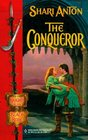 The Conqueror (Knights of the Black Rose, Bk 3) (Harlequin Historical, No 507)
