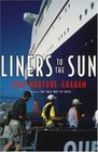 Liners to the Sun John MaxtoneGraham