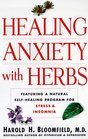 Healing Anxiety With Herbs