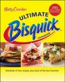 Betty Crocker Ultimate Bisquick Cookbook: Hundreds of new recipes, plus back-of-the-box favorites (Betty Crocker)