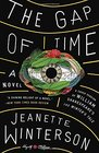 The Gap of Time A Novel