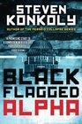 Black Flagged Alpha (Black Flagged, Bk 1)