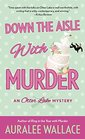 Down the Aisle with Murder (Otter Lake, Bk 5)