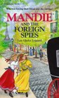 Mandie and the Foreign Spies (Mandie, Bk 15)