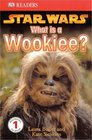 What is a Wookiee? (Star Wars)
