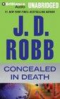 Concealed in Death (In Death, Bk 38) (Audio CD-MP3) (Unabridged)