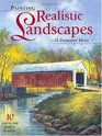 Painting Realistic Landscapes With Dorothy Dent