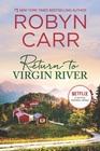 Return to Virgin River (Virgin River, Bk 19)