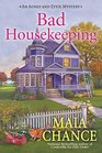 Bad Housekeeping (Agnes and Effie, Bk 1)