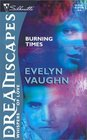 Burning Times (Circle, Bk 2) (Silhouette Dreamscapes)