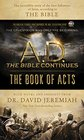 AD The Bible Continues The Book of Acts The Incredible Story of the First Followers of Jesus according to the Bible