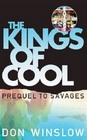 The Kings of Cool (Savages Prequel)