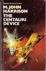 The Centauri Device