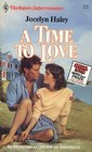 A Time to Love (Harlequin Superromance, No 217)