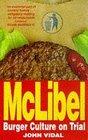 McLibel Burger Culture on Trial