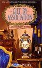 Gilt By Association (Den of Antiquity, Bk 2)