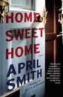 Home Sweet Home A novel
