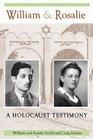 William  Rosalie A Holocaust Testimony