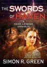 The Swords of Haven A Hawk  Fisher Omnibus
