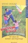 Freizeitspa fr die ganze Familie 101 Ideen fr Sonnen und Regentage