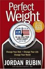 Perfect Weight America Change Your Diet Change Your Life Change Your World