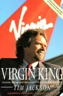 Virgin King Inside Richard Branson's Business Empire