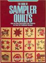 The Book of Sampler Quilts (Chilton Needlework Series)