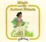 Music and My Animal Friends (The Kindermusik Series)