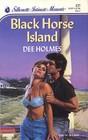 Black Horse Island (Silhouette Intimate Moments, No 327)